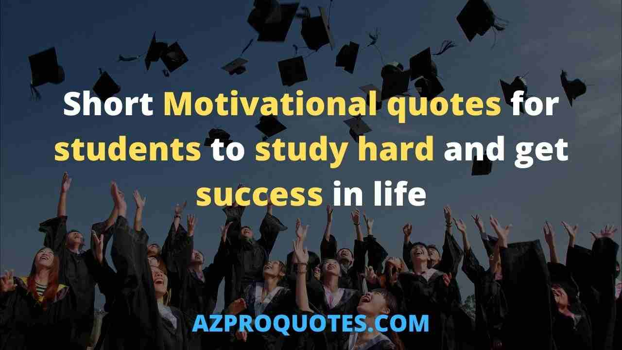 20 Short Motivational quotes for students  with explanation ...