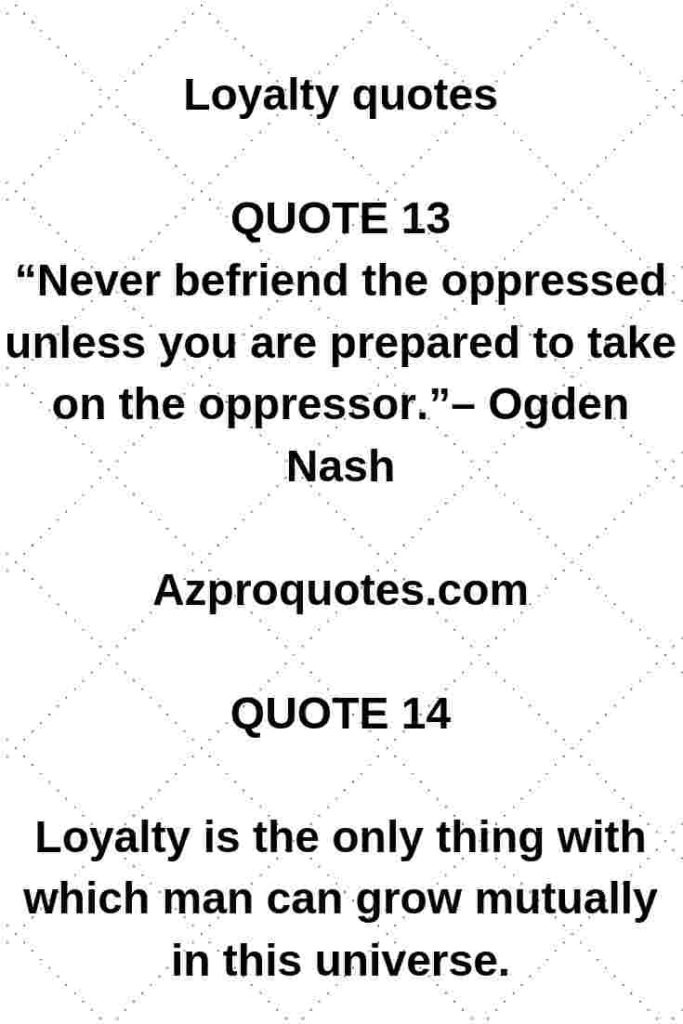 Top 10 Short Loyalty quotes and sayings with explanation ...