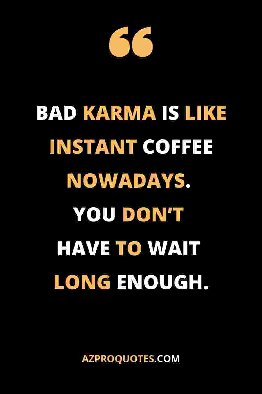 Bad Karma Quotes with images